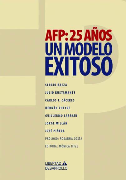 AFP 25 anos un modelo exitoso