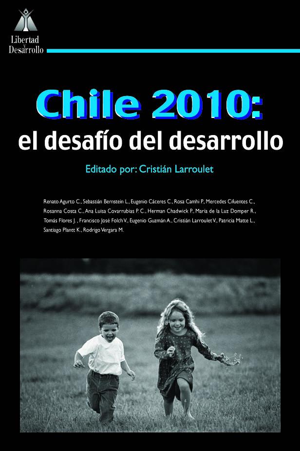Chile 2010 El Desafio del Desarrollo