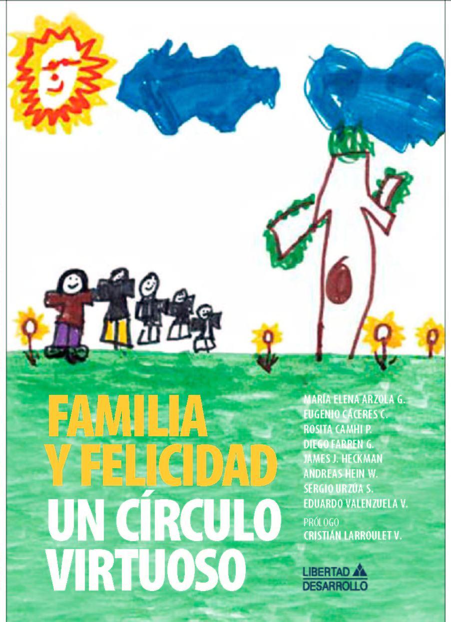 Familia y Felicidad un Circulo Virtuoso