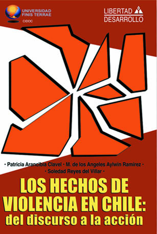 Los Hechos de Violencia en Chile del discurso a la accion