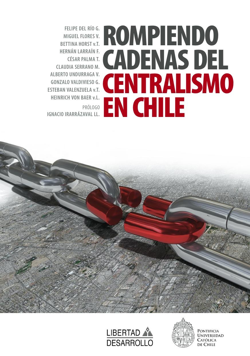 Rompiendo Cadenas del Centralismo en Chile