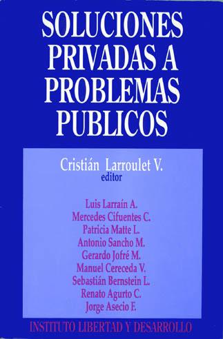 Soluciones Privadas a Problemas Publicos 2a Ed