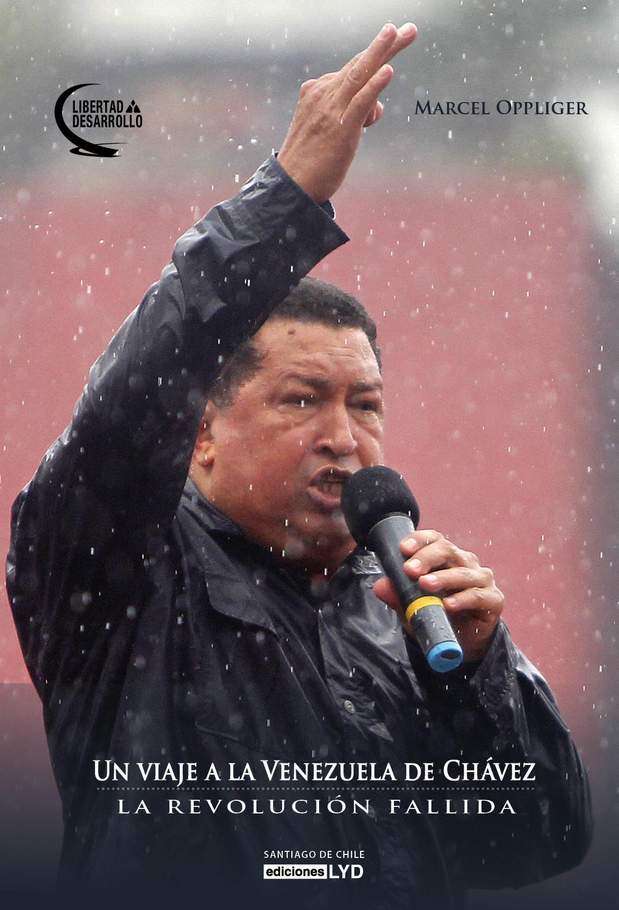 Un viaje a la Venezuela de Chavez