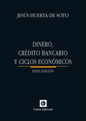 DINERO-CRÉDITO-BANCARIO-Y-CICLOS-ECONÓMICOS