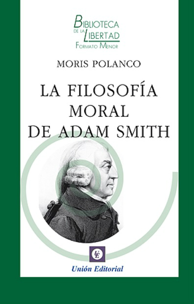 La filosofia moral de Adam Smith