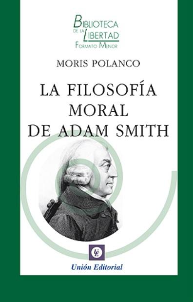 La filosofia moral de Adam Smith