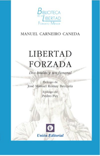 Libertad forzada