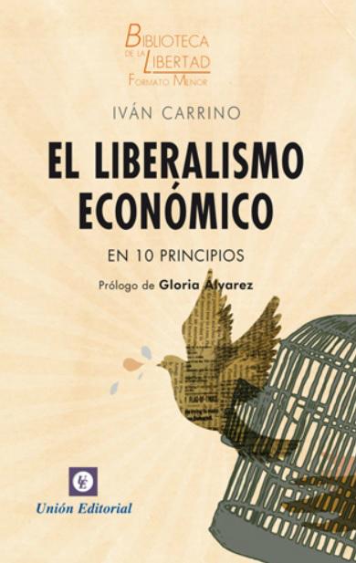El liberalismo econmico en 10 ppios