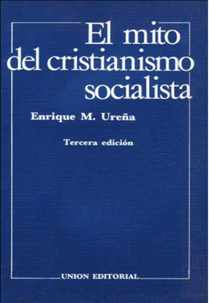 El mito del cristianismo socialista