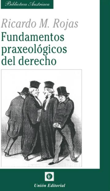FUNDAMENTOS PRAXEOLGICOS DEL DERECHO