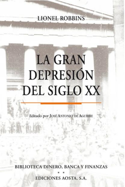 LA GRAN DEPRESIN DEL SIGLO XX