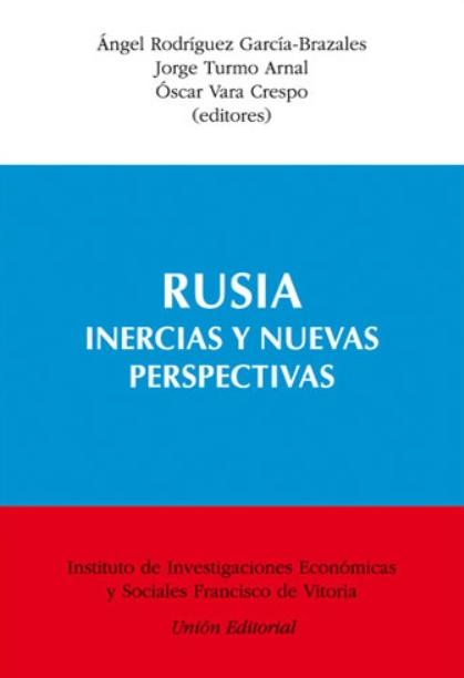 Rusia inercias y nuevas perspectivas