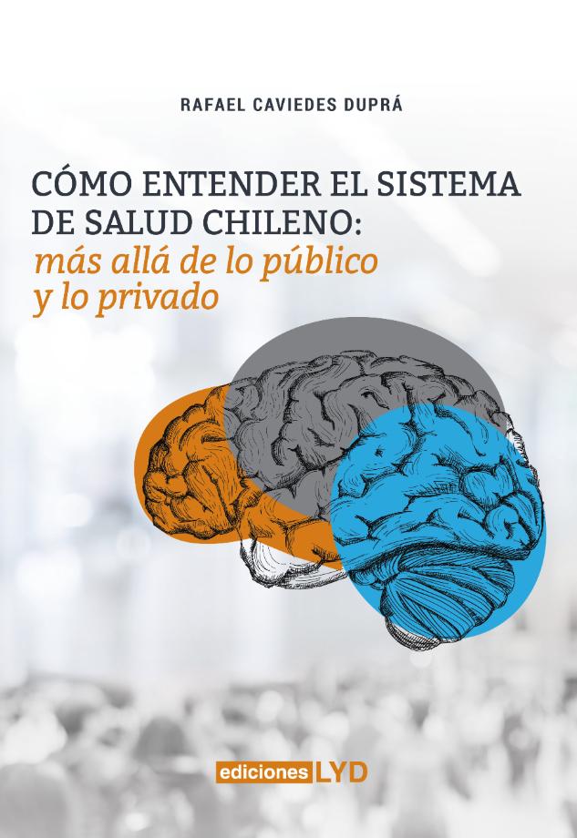 Como entender el sistema de salud chileno