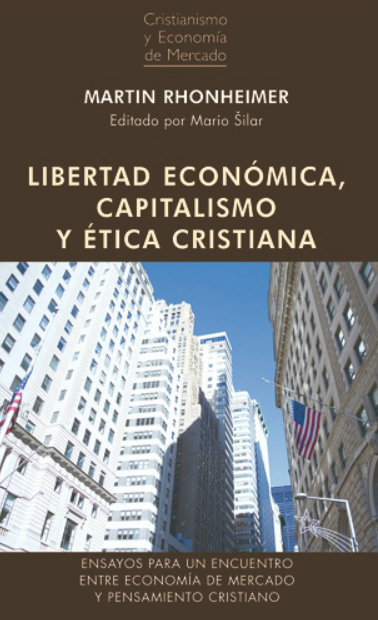Libertad economica capitalismo y etica cristiana