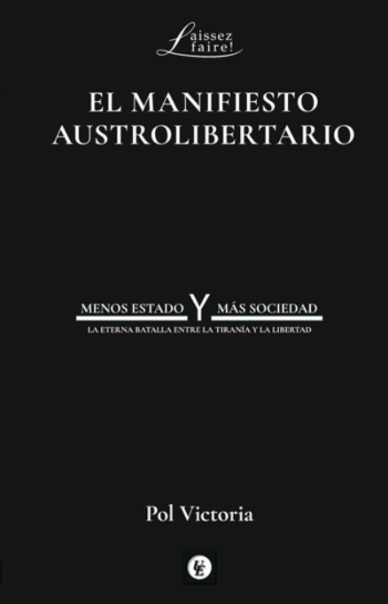 El manifiesto austrolibertario