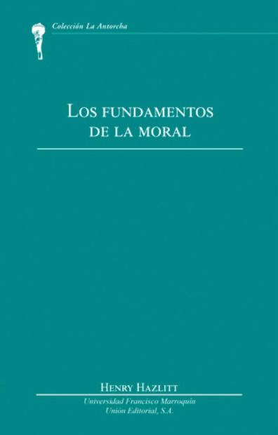 Los fundamentos de la moral