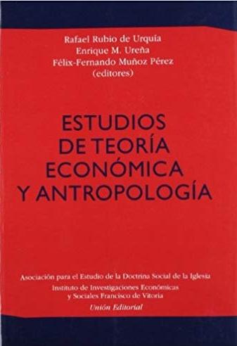 Estudios de teoría económica y antropología
