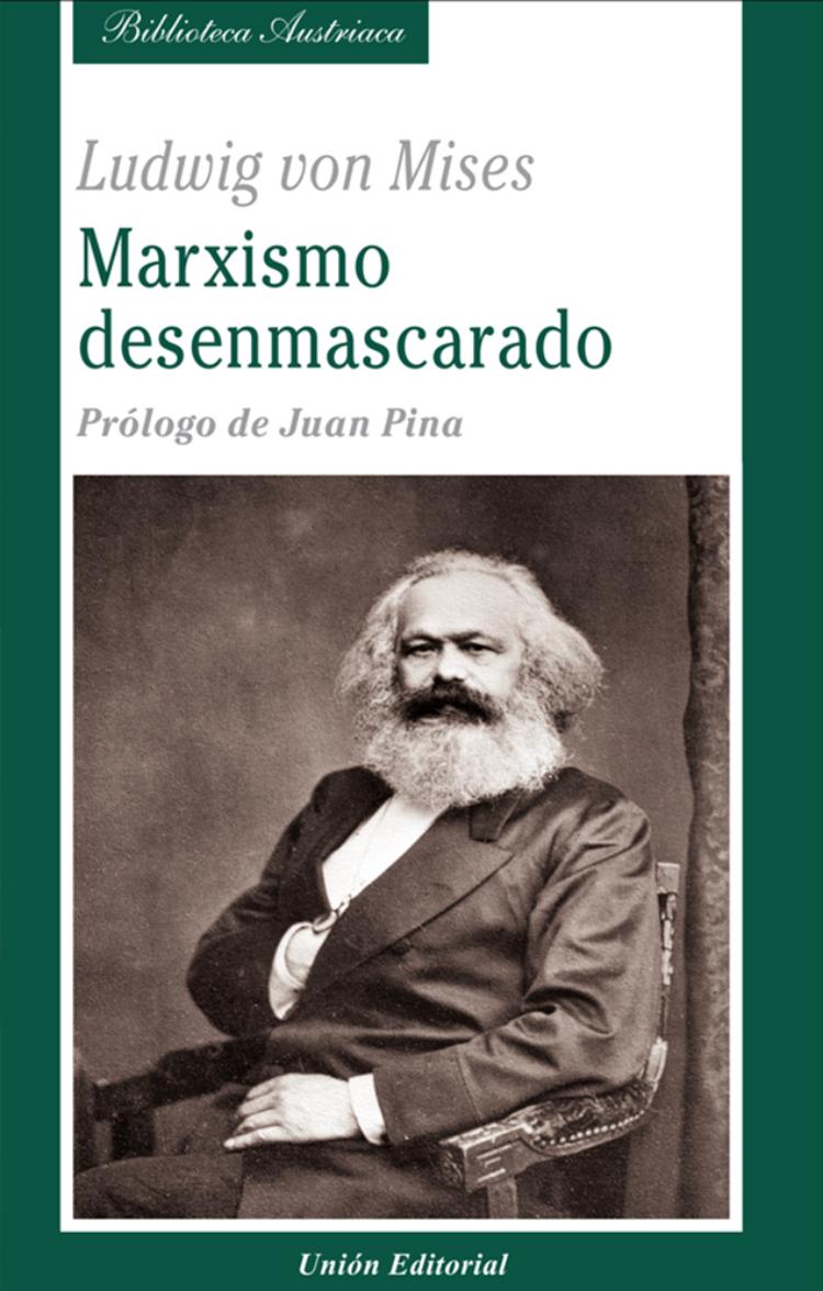 El marxismo desenmascarado