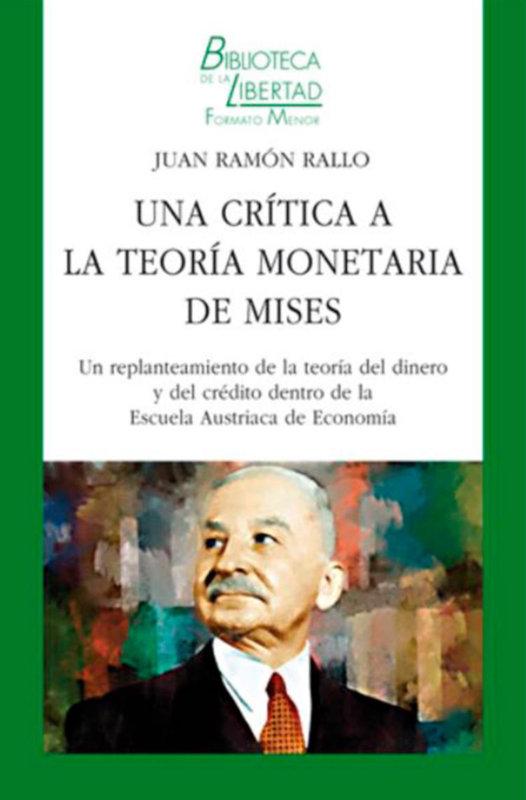 Una crítica a la teoría monetaria de Mises