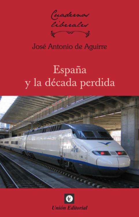 España y la década perdida